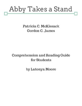 Abby Takes a Stand by Patricia McKissack Reading Comprehension Guide.