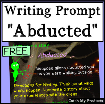 Abducted Writing Prompt for Promethean Board