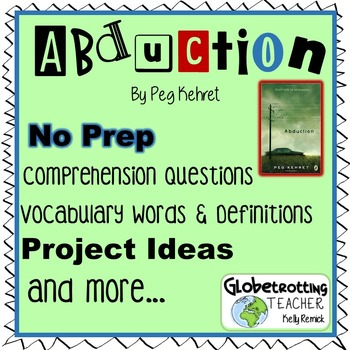 Abduction Comprehension Questions, Vocabulary, Project Ide