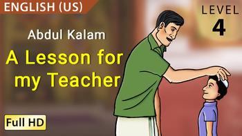 Abdul Kalam, A Lesson for my Teacher: Learn English (US) - Story for Children