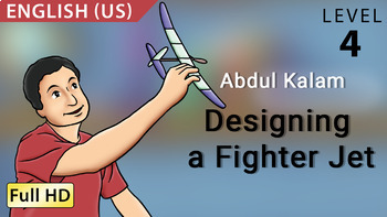 Abdul Kalam, Designing a Fighter Jet: Animated story in  English (US)