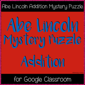 Abe Lincoln 120 Chart Puzzle (Great for Google Classroom!)