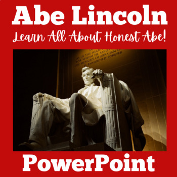 Abraham Lincoln Activity   Abraham Lincoln PowerPoint   Abe Lincoln PowerPoint