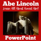 Abraham Lincoln   Kindergarten 1st 2nd 3rd 4th 5th Grade  