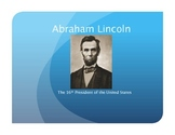 Abe Lincoln: A Powerpoint for Primary Grades
