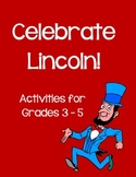 Abe Lincoln Activities for Grades 3 - 5 - Webquest, Poetry, Math, Quotes