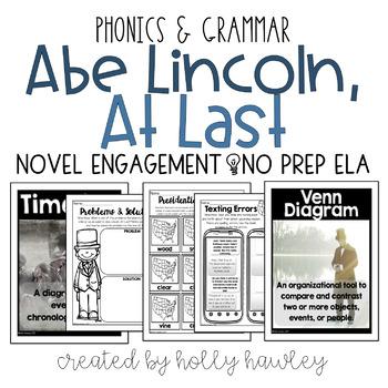 Abe Lincoln, At Last NO PREP (ELA)