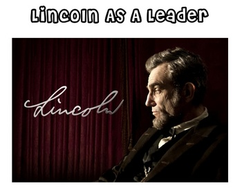 Abe Lincoln - Classroom Station #2 - Lincoln The Leader