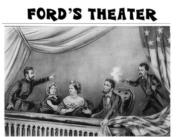Abe Lincoln - Classroom Station #8 - Ford's Theater