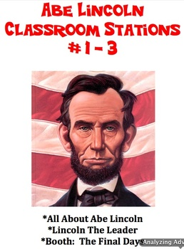 Abe Lincoln - Classroom Stations #1-3