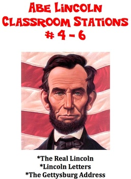 Abe Lincoln - Classroom Stations #4 - 6
