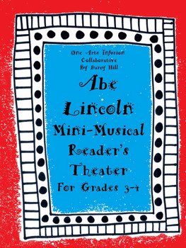 Abe Lincoln Mini-Musical Reader's Theater