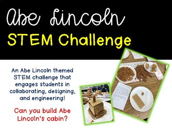 Abe Lincoln STEM Challenge