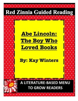 Abe Lincoln: The Boy Who Loved Books (Kay Winters) Guided