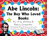 Abe Lincoln: The Boy Who Loved Books by Winters & Carpenter: A Literature Study!