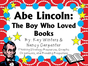 Abe Lincoln: The Boy Who Loved Books by Winters & Carpente