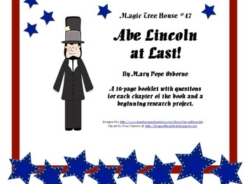 Abe Lincoln at Last! - A novel study booklet for Magic Tree House #47