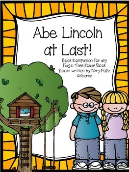 Abe Lincoln at Last! Magic Tree House Book Companion