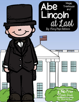 Abe Lincoln at Last Magic Treehouse #47