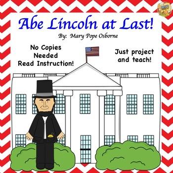 Magic Tree House Abe Lincoln at Last!  No Prep - No Copies Reading Instruction!