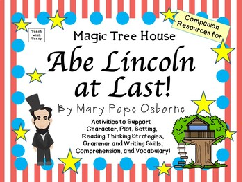 Abe Lincoln at Last! by Mary Pope Osborne:  A Complete Literature Study!