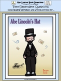 Abe Lincoln's Hat: Text-Dependent Questions and more!