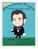 Abe Lincoln's Promise: A Historical Fiction Play