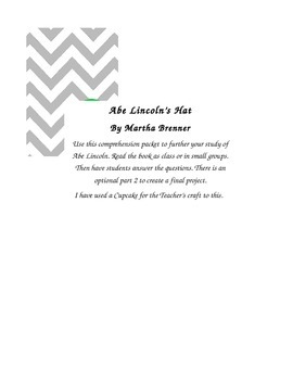 Abe Lincoln's Hat by Martha Brenner Comprehension Packet