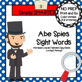Abe Spies Sight Words:  NO PREP Abraham Lincoln Themed Sight Words I Spy Game