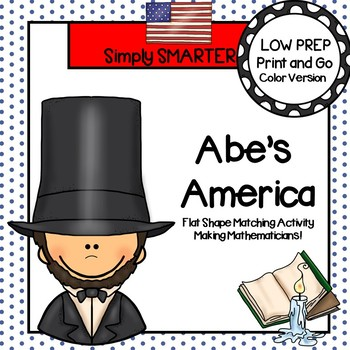 Abe's America:  LOW PREP Abraham Lincoln Themed Shape Matching Activity