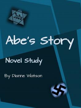 Abe's Story:  A Novel Study by Dianne Watson