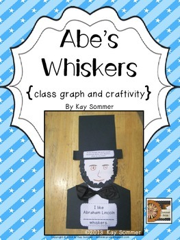 Abe's Whiskers {class graph and craftivity}