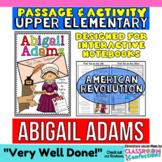 Abigail Adams: Biography Reading Passage: American Revolution