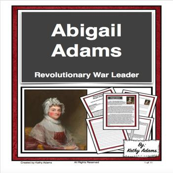Abigail Adams American Revolution Informative Writing