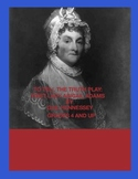 Abigail Adams: Biographical Play(To Tell the Truth Play)