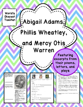 Abigail Adams, Phillis Wheatley, and Mercy Otis Warren