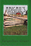 Abigail's Summer: A Story About Gettysburg