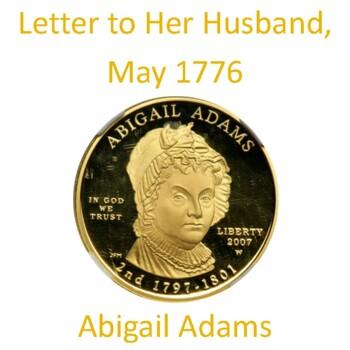 Abigail Adams' Letter to her Husband, John Adams: Text, Questions, & Key