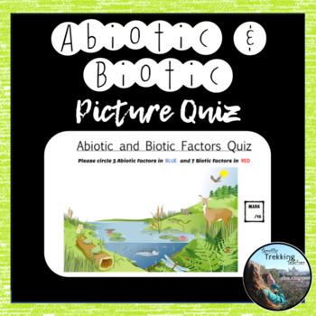 Abiotic and Biotic Circle Picture Quiz