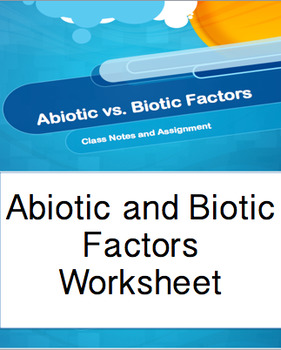 abiotic and biotic factors ppt worksheet by active and engaging science. Black Bedroom Furniture Sets. Home Design Ideas