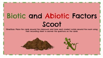 Abiotic and Biotic Factors Scoot.