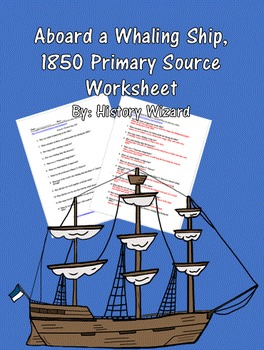 Aboard a Whaling Ship, 1850 Primary Source Worksheet