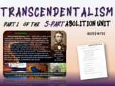 Abolition & Other Pre-Civil War Movements - PART 1: TRANSCENDENTALISM