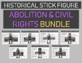 Abolition and Civil Rights Stick Figures BUNDLE (7 leaders from Tubman to King)