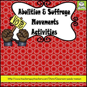 Abolition and Suffrage Movements Activities
