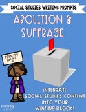 Underground Railroad, Abolitionist, and Suffrage Writing Prompts