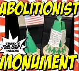 Abolitionist Monument Activity Set- Reading, Building, and Presentation