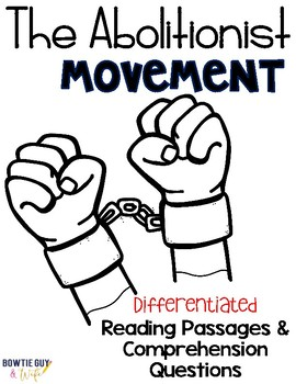 Abolitionist Movement Reading Passages for SS Integration