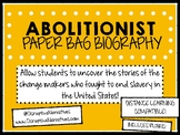 Abolitionist Paper Bag Biography