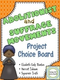 Abolitionist & Suffrage Choice Board Harriet Tubman, Sojourner Truth, E. Stanton